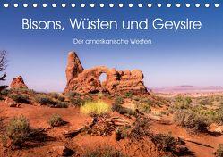 Bisons, Wüsten und Geysire. Der amerikanische Westen (Tischkalender 2020 DIN A5 quer) von Knaack,  Martin