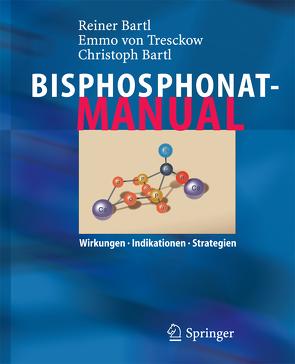Bisphosphonat-Manual von Bartl,  Christoph, Bartl,  Reiner, Tresckow,  Emmo