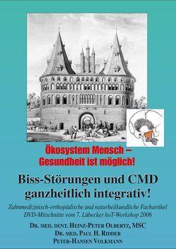 Biss-Störungen und CMD – ganzheitlich integrativ! von Volkmann,  Peter-Hansen