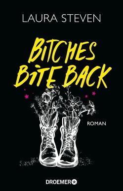 Bitches Bite Back von Steven,  Laura, Zeltner-Shane,  Henriette