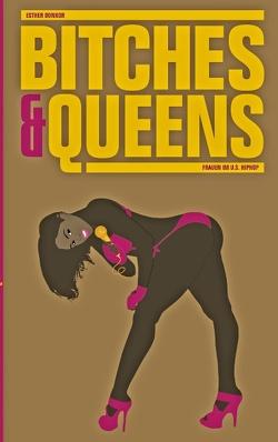 Bitches & Queens von Donkor,  Esther