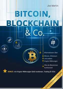 Bitcoin, Blockchain & Co. — Die Wahrheit und nichts als die Wahrheit von Martin,  Joe