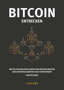 Bitcoin entdecken von Pritzker,  Yan, Tröndle,  Fabio