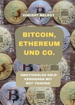 Bitcoin, Ethereum und Co. von Melroy,  Vincent