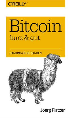 Bitcoin – kurz & gut von Platzer,  Joerg