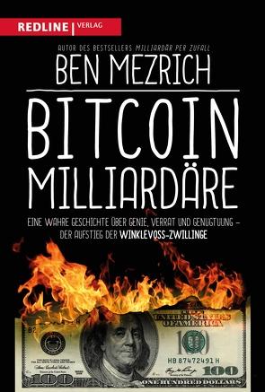 Bitcoin-Milliardäre von Limper,  Max, Mezrich,  Ben