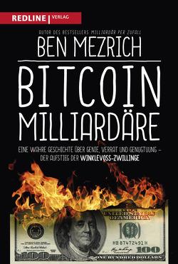 Bitcoin-Milliardäre von Mezrich,  Ben