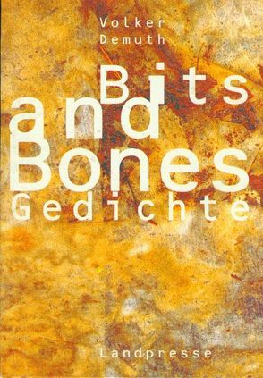 Bits and Bones von Demuth,  Volker, Grossmann,  Frank