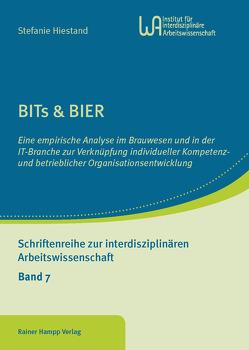 BITs & BIER von Hiestand,  Stefanie