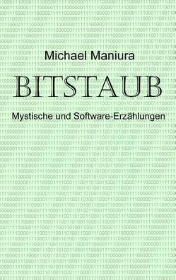 Bitstaub von Maniura,  Michael