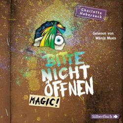 Bitte nicht öffnen 5: Magic! von Habersack,  Charlotte, Mues,  Wanja
