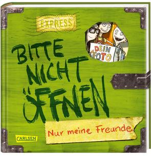 Bitte nicht öffnen: Nur meine Freunde (Freundebuch) von Bertrand,  Fréderic, Habersack,  Charlotte