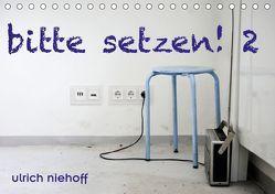 bitte setzen ! 2 (Tischkalender 2019 DIN A5 quer) von Niehoff,  Ulrich