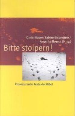 Bitte stolpern! von Bauer,  Dieter, Bieberstein,  Sabine, Boesch,  Angelika