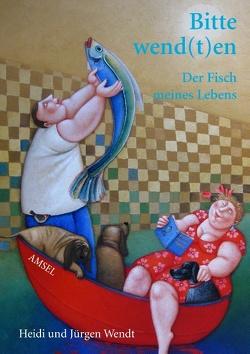 Bitte wend(t)en von Wendt,  Heidi