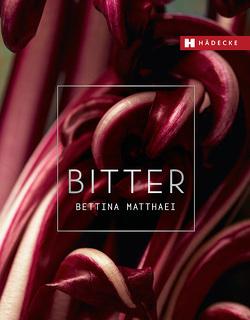 BITTER von Matthaei,  Bettina