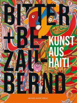 Bitter und bezaubernd. Kunst aus Haiti von Heinrich,  Thommen