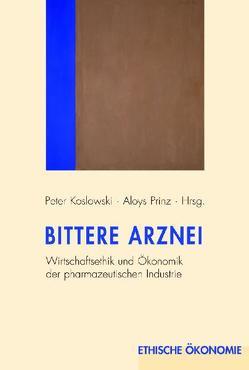 Bittere Arznei von Koslowski,  Jana, Koslowski,  Peter, Prinz,  Aloys Leo