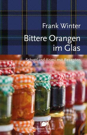 Bittere Orangen im Glas von Winter,  Frank