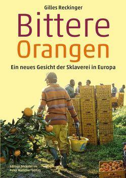 Bittere Orangen von Reckinger,  Gilles