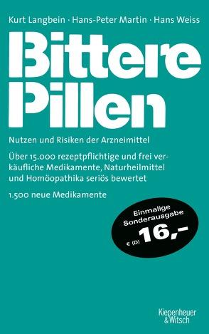 Bittere Pillen 2018-2020 von Langbein,  Kurt, Martin,  Hans-Peter, Weiß,  Hans
