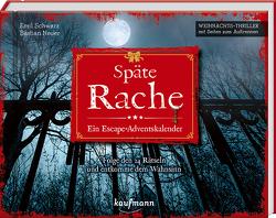 Späte Rache – Ein Escape-Adventskalender von Neuer,  Bastian, Schwarz,  Emil