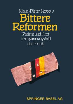 Bittere Reformen von Baumann, GRAF, KOSSOW