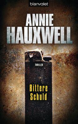 Bittere Schuld von Hauxwell,  Annie, Schindler,  Nina