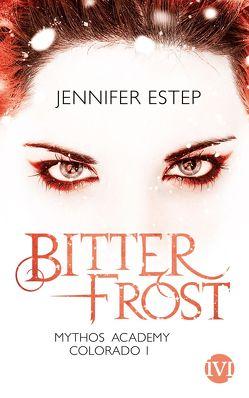 Bitterfrost von Estep,  Jennifer, Link,  Michaela