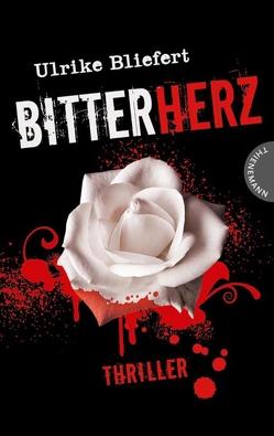 Bitterherz von Bliefert,  Ulrike, Glanegger,  Andrea