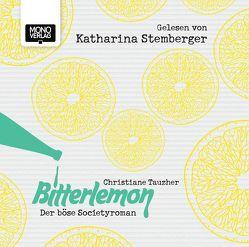 Bitterlemon von Stemberger,  Katharina, Tauzher,  Christiane
