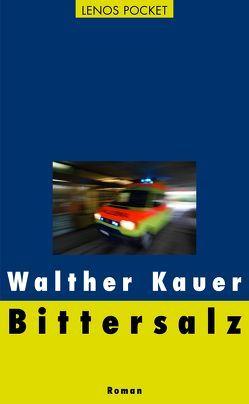 Bittersalz von Kauer,  Walther