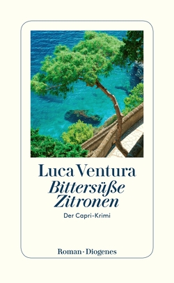 Bittersüße Zitronen von Ventura,  Luca