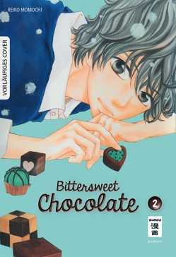 Bittersweet Chocolate 02 von Momochi,  Reiko, Okada-Willmann,  Yayoi