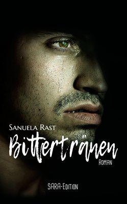 Bittertränen von Rast,  Sanuela