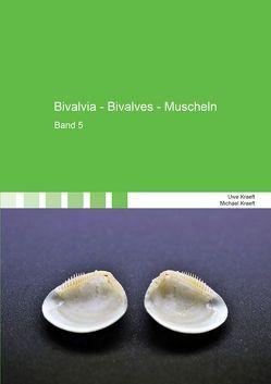 Bivalvia – Bivalves – Muscheln von Kraeft,  Michael, Kraeft,  Uwe
