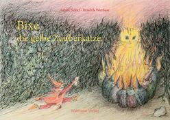 Bixe, die gelbe Zauberkatze von Schiel,  Sabine, Wiethase,  Hendrik