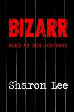 BIZARR von Lee,  Sharon