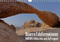 Bizarre Felsformationen. AMERIKA Bildschön und Aufregend. Eine Reise durch faszinierende Landschaften der USA (Wandkalender 2020 DIN A4 quer) von Pitzer,  Markus