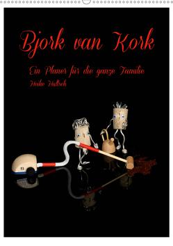 Bjork van Kork / Familienplaner (Wandkalender 2021 DIN A2 hoch) von Hultsch,  Heike