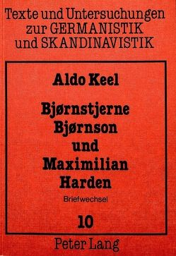 Bjornstjerne Bjornson und Maximilian Harden von Keel,  Aldo
