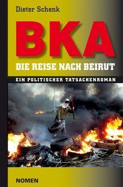 BKA von Schenk,  Dieter, See,  Hans