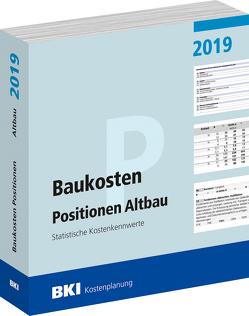BKI Baukosten Positionen Altbau 2019 von BKI - Baukosteninformationszentrum Deutscher Architektenkammern