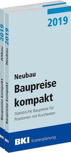 BKI Baupreise kompakt 2019 – Neu- und Altbau von BKI - Baukosteninformationszentrum Deutscher Architektenkammern