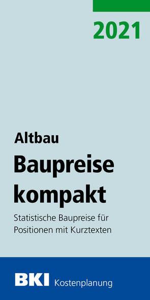 BKI Baupreise kompakt Altbau 2021