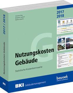 BKI Nutzungskosten Gebäude 2017 / 2018 von Lasshof,  Benjamin, Quante,  Kathrin, Stoy,  Christian
