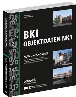 BKI Nutzungskosten NK1 von Beusker,  Elisabeth, BKI - Baukosteninformationszentrum Deutscher Architektenkammern, Stoy,  Christian