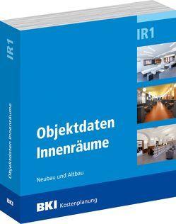 BKI Objektdaten IR1 von BKI - Baukosteninformationszentrum Deutscher Architektenkammern