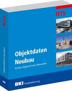 BKI Objektdaten Neubau N15 von BKI - Baukosteninformationszentrum Deutscher Architektenkammern,  BKI