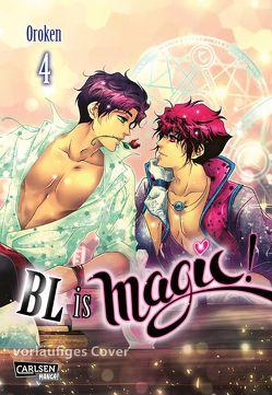 BL is magic! 4 von Oroken